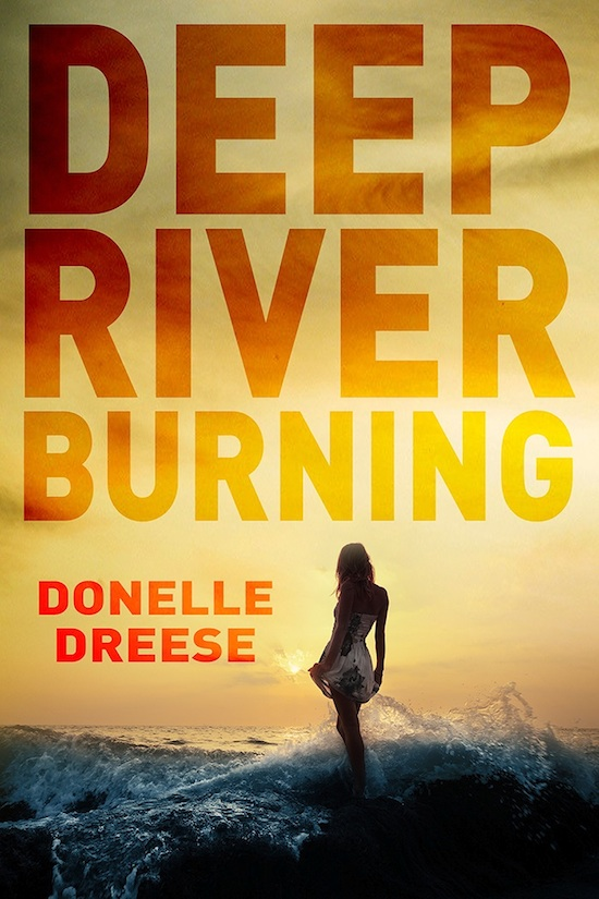 Deep River Burning by Donelle Dreese