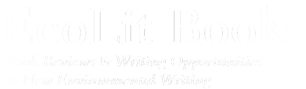 Book reviews & opportunities in new environmental writing
