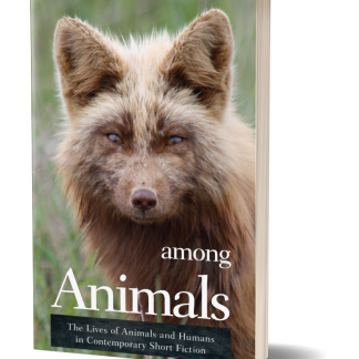 among animals the lives of animals and humans in contemporary short